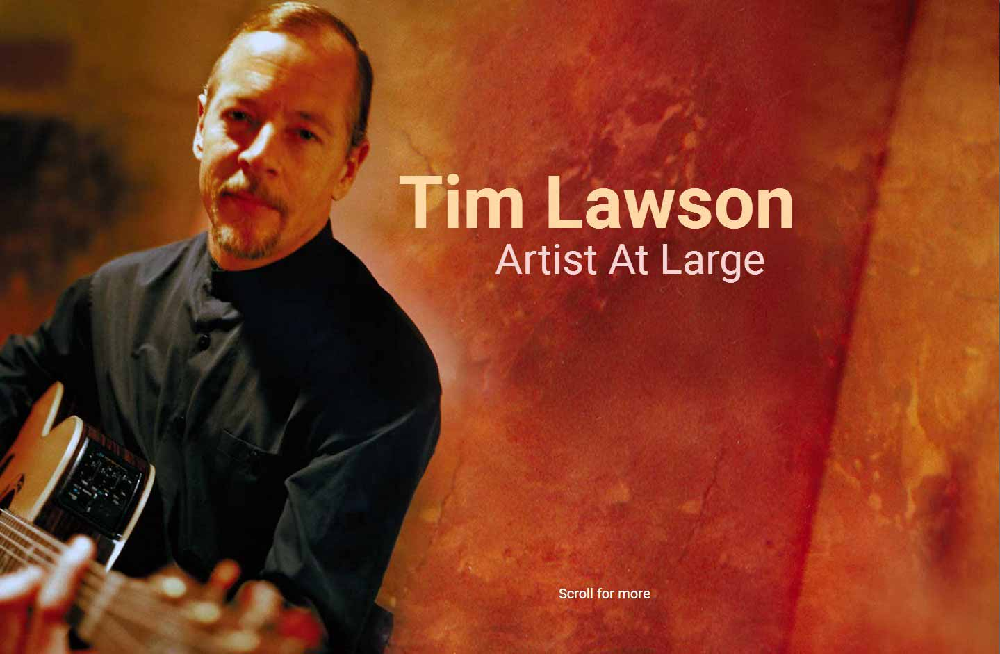 Tim Lawson, Artist At Large